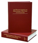 The Encyclopedia of Oklahoma History and Culture. In 2 volumes