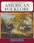 Encyclopedia of American folklore
