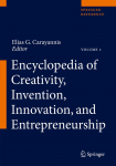 Encyclopedia of Creativity, Invention, Innovation and Entrepreneurship. In 3 volumes