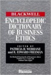 The Blackwell Encyclopedic Dictionary of Business Ethics