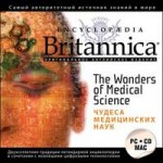 Encyclopaedia Britannica. The Wonders of Medical Science