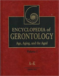 Encyclopedia of gerontology. Age, Aging, and the Aged. In 2 vol.