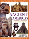 The Ancient Americas (Illustrated History Encyclopedia)