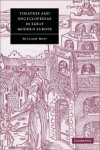 Theatres and Encyclopedias in Early Modern Europe (Cambridge Studies in Renaissance Literature and Culture)