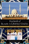 Encyclopedia of Islam in the United States. In 2 Volumes