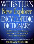 Webster's New Explorer Encyclopedic Dictionary