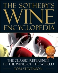 The New Sotheby's Wine Encyclopedia, Fourth Edition